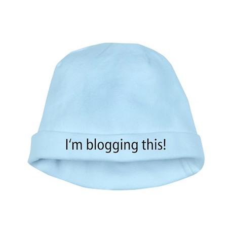 I'm Blogging This baby hat