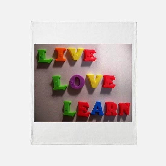 Live Love Learn Throw Blanket