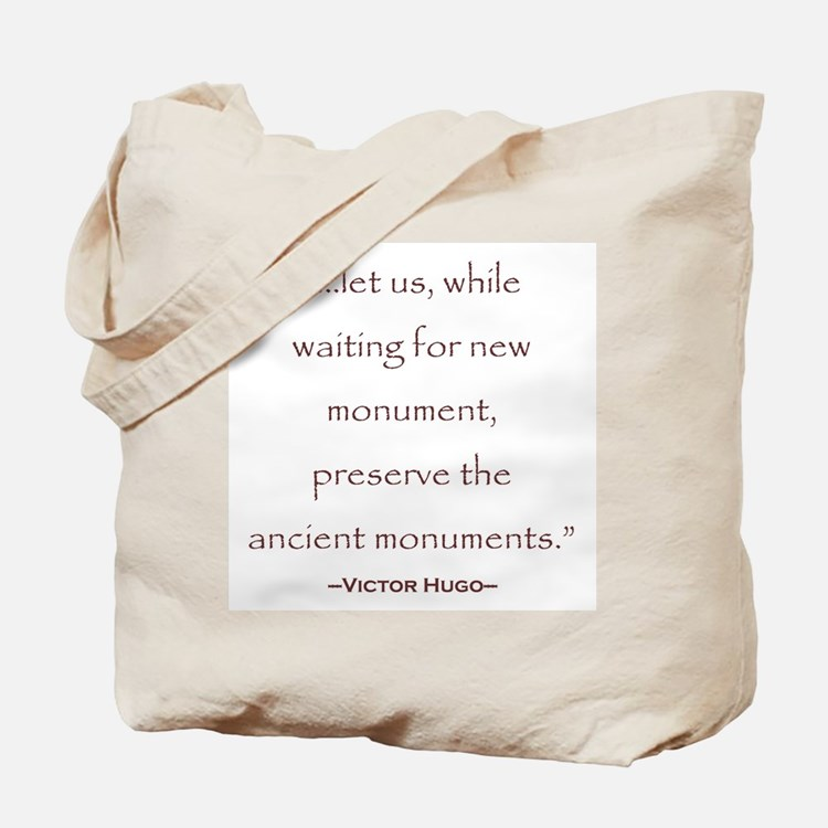 Victor Hugo Preservation Quote Tote Bag