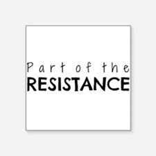 Part of the Resistance Sticker