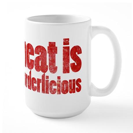Meat is Murderlicious Large Mug