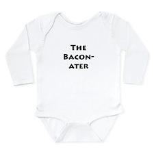 The Baconater Long Sleeve Infant Bodysuit
