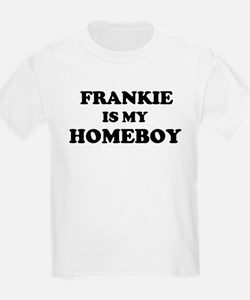 Frankie Is My Homeboy Kids T-Shirt