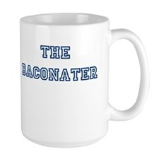 The Baconater Mug