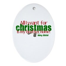 All I want Brother Navy Siste Ornament (Oval)
