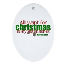 All I want Sister Navy Sister Ornament (Oval)