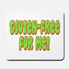 Gluten Free For Me Celiac Mousepad