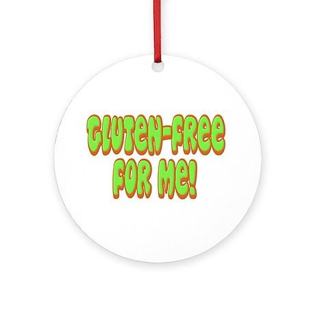 Gluten Free For Me Celiac Ornament (Round)