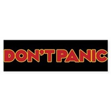 Dont Panic Bumper Sticker Bumper Bumper Sticker