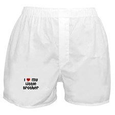 I * My Little Brother Boxer Shorts