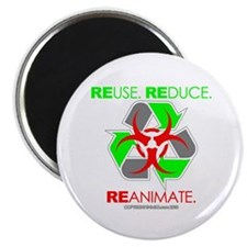 REUSE. REDUCE. REANIMATE. Magnet