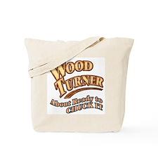 """Wood Turner"" Tote Bag"