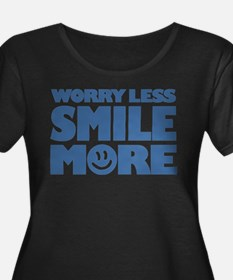 Worry Less Smile More - Smiley Face Plus Size T-Sh