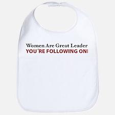 Women Are Leaders Bib