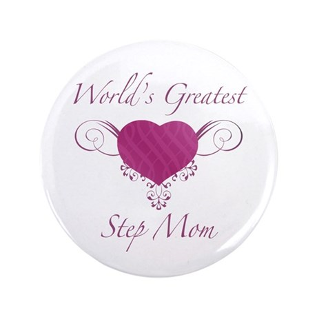 "World's Greatest Step Mom (Heart) 3.5"" Button"