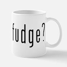 got fudge? Mug