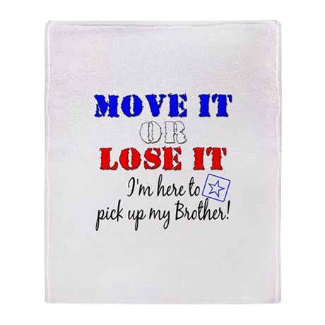 Army Move it pick up brother Throw Blanket