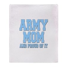 Army Mom and Proud of it Throw Blanket