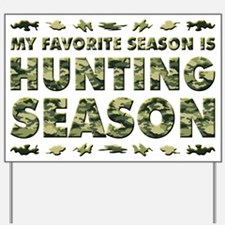 HUNTING SEASON Yard Sign