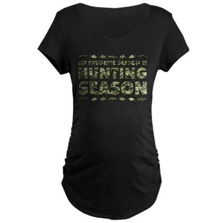 HUNTING SEASON Maternity Dark T-Shirt