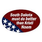 Against Kristi Noem bumper sticker