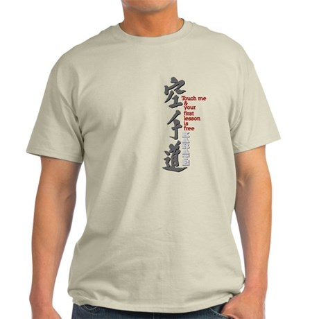 First karate-do lesson free Light T-Shirt
