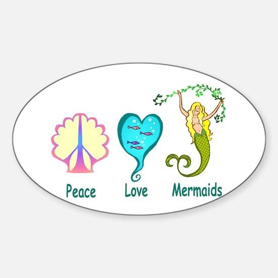 Peace,Luv,Mermaids Sticker (Oval)