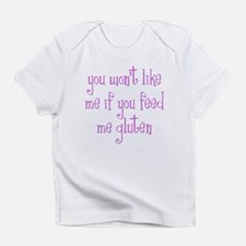 You Won't Like Me If You Feed Me Gluten Infant T-S