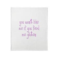 You Won't Like Me If You Feed Me Gluten Stadium B