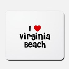I * Virginia Beach Mousepad