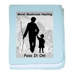 Morel Hunting - Pass it on! baby blanket