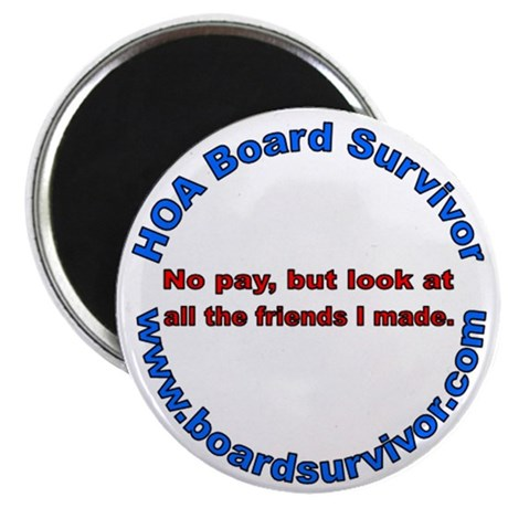 "HOA Board Friends 2.25"" Magnet (100 pack)"