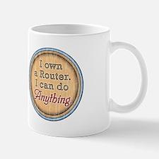 """I Own a Router..."" Mug"