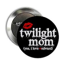 "Twilight Mom 2.25"" Button"