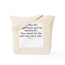 Experiment must be reproducib Tote Bag