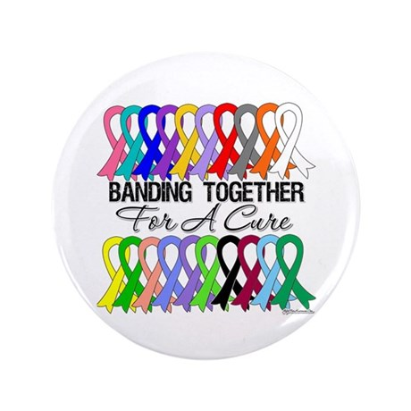 """Banding Together For A Cure 3.5"""" Button (100 pack)"""