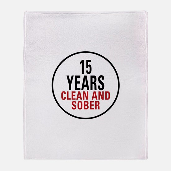 15 Years Clean & Sober Throw Blanket