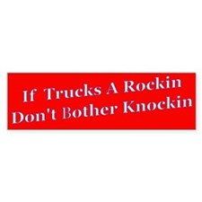 Trucks A RockinBumper Bumper Sticker
