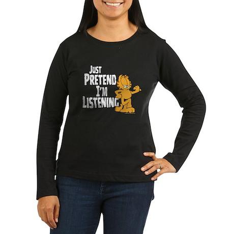 Just Pretend Women's Long Sleeve Dark T-Shirt