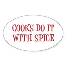 Cooks do it with spice Bumper Stickers