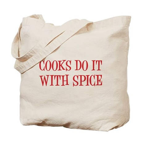 Cooks do it with spice Tote Bag