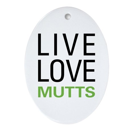 Live Love Mutts Ornament (Oval)