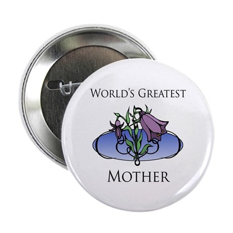 """World's Greatest Mother (Floral) 2.25"""" Button"""