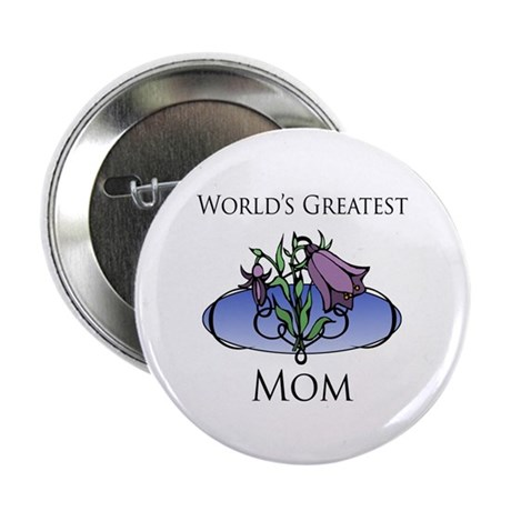 """World's Greatest Mom (Floral) 2.25"""" Button (100 pa"""