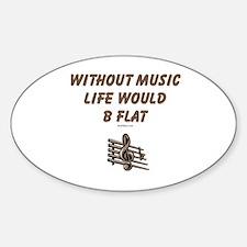 W/O Music Life's Flat Decal