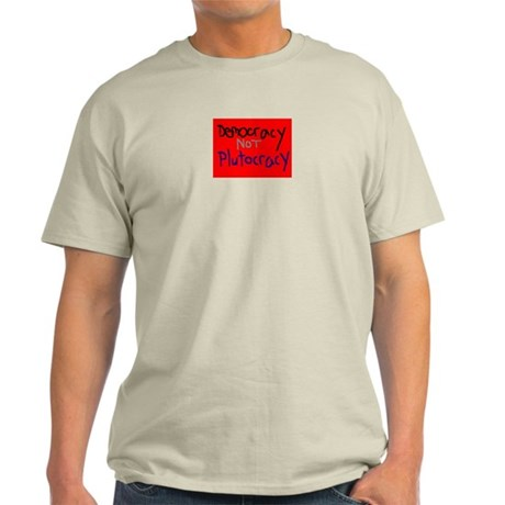 Decmocracy not Plutocracy Ash Grey T-Shirt