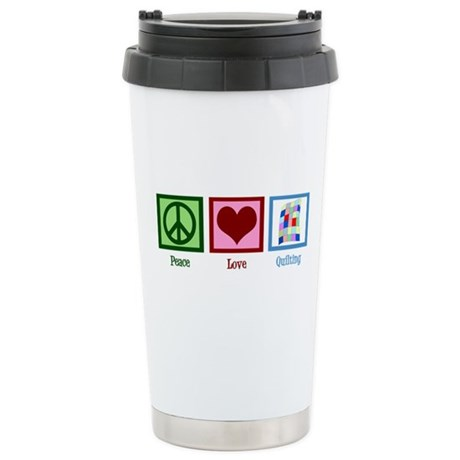 Peace Love Quilting Stainless Steel Travel Mug