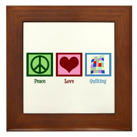 Peace Love Quilting Framed Tile