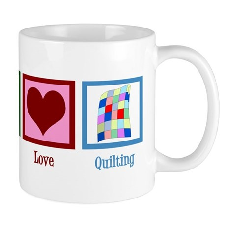 Peace Love Quilting Mug