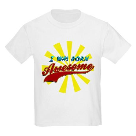 Born Awesome Kids Light T-Shirt